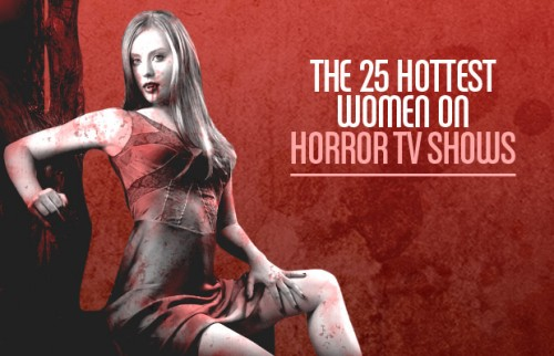 The-25-Hottest-Women-On-Horror-TV-Shows.jpg